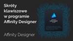 Affinity Designer: skróty klawiszowe wprogramie