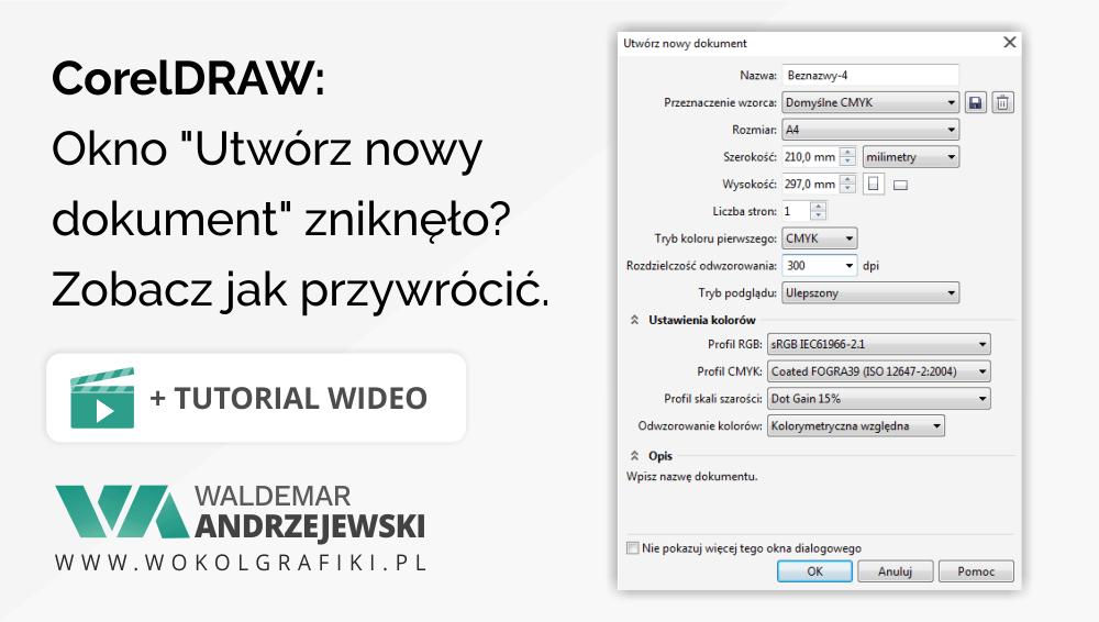"""CorelDRAW: jak włączyć wyświetlanie okna """"Utwórz nowy dokument"""" ?"""